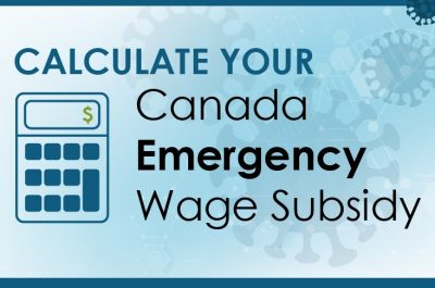 COVID-19: Assisting Clients with the Canadian Emergency Wage Subsidy